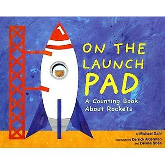 On the Launch Pad by Michael Dahl - 9781404811195 Book