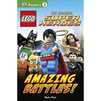 Lego DC Comics Super Heroes - Amazing Battles! by Rosie Peet - DK Publ