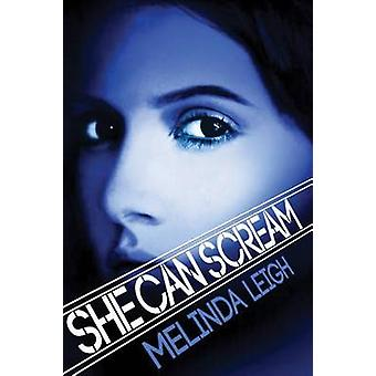 She Can Scream by Melinda Leigh - 9781477807415 Book