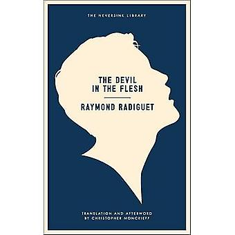 The Devil in the Flesh by Raymond Radiguet - Christopher Moncrieff -