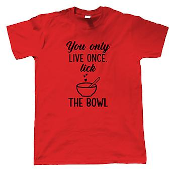 You Only Live Once Lick The Bowl Mens T-Shirt | Signature Creme Pat Hollywood Handshake Winner | Star Baker Bake Off Soggy Technical Showstopper | Baking Gift Him Dad