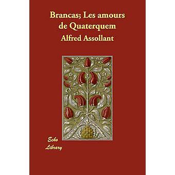 Brancas Les amours de Quaterquem by Assollant & Alfred