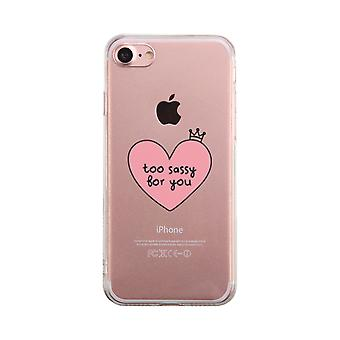 Too Sassy For You Transparent Phone Case Cute Clear Phonecase