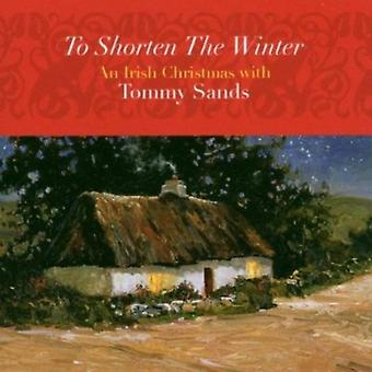 Tommy Sands - To Shorten the Winter [CD] USA import