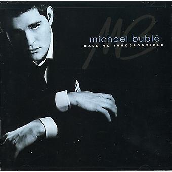 Michael Buble - kalla mig oansvarig [CD] USA import