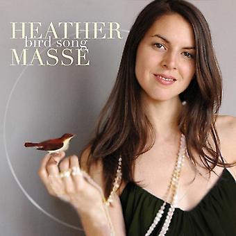 Heather Masse - importación de los E.e.u.u. de la canción del pájaro [CD]
