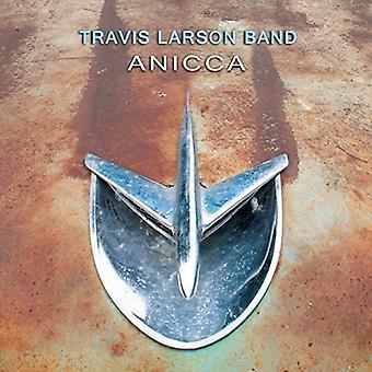 Travis Larson Band - import USA Anicca [CD]