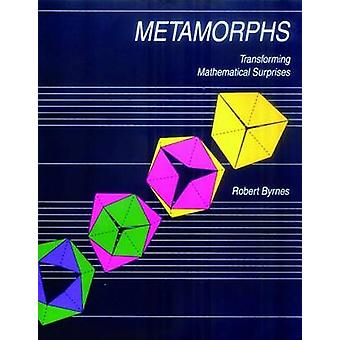 Metamorphs by Robert Byrnes