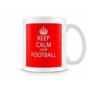 Gardez le calme Football imprimé J'aime la tasse