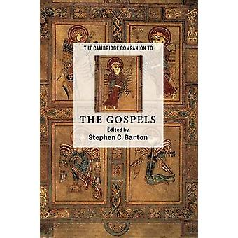 Cambridge Companion to the Gospels by Stephen C. Barton