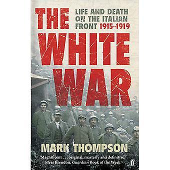 La guerra blanco - vida y muerte en el frente italiano - 1915-1919 (principal)