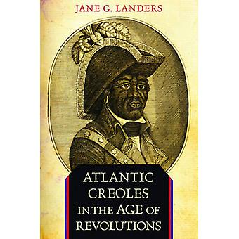 Atlantic Creoles i en alder af omdrejninger af Jane G. Landers - 97806