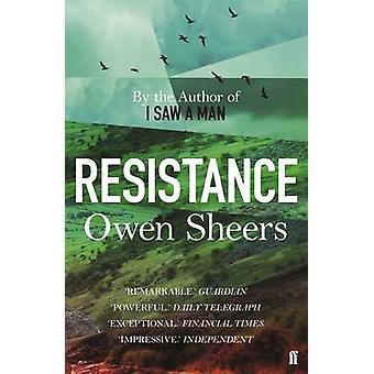 Resistance by Owen Sheers - 9780571326129 Book