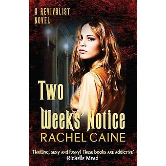 Two Weeks' Notice by Rachel Caine - 9780749012328 Book