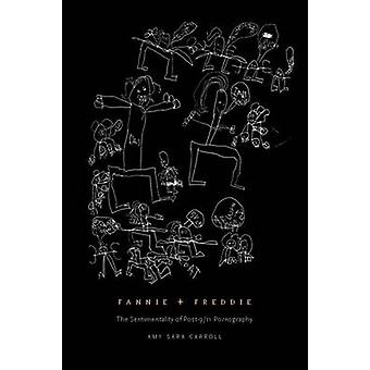 Fannie + Freddie - The Sentimentality of Post-9/11 Pornography by Amy