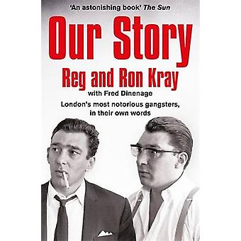 Our Story (Main Market Ed.) by Reginald Kray - Ronald Kray - Fred Din