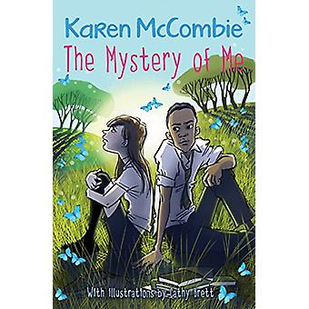 The Mystery Of Me by Karen McCombie - 9781781127209 Book