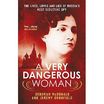 Una mujer muy peligrosa - el vive - ama y mentiras de mà ¡S de Rusia