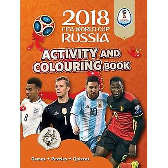 2018 FIFA World Cup Russia (TM) Activity and Colouring Book by Emily