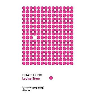 Chattering - Stories by Louise Stern - 9781847081773 Book