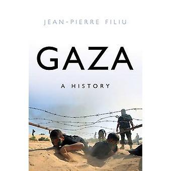 Gaza - A History by Jean-Pierre Filiu - 9781849045490 Book