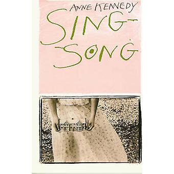 Sing-song by Anne Kennedy - 9781869402952 Book