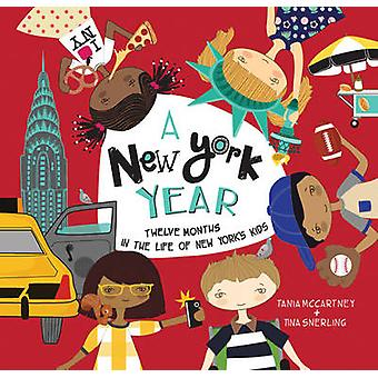 A New York Year - Twelve Months in the Life of New York's Kids by Tani