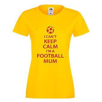 Yellow I Can't Keep Calm I'm A Football Mum Ladies Tshirt