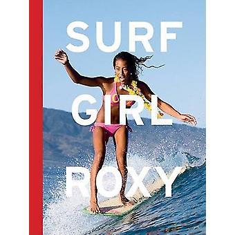 Surf Girl Roxy by Natalie Linden - 9780811863353 Book