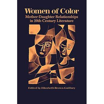 Women of Color - Mutter-Tochter-Beziehungen im 20. Jahrhundert Literat