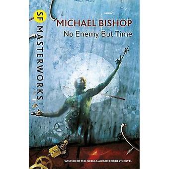 Nessun nemico ma il tempo di Michael Bishop