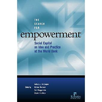 The Search for Empowerment - Social Capital as Idea and Practice at th