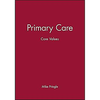 Primary Care : Core Values