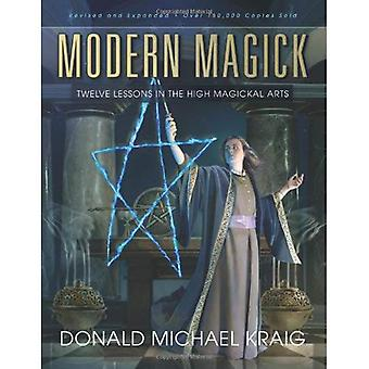 Modern Magick: Twelve Lessons in the High Magickal Arts