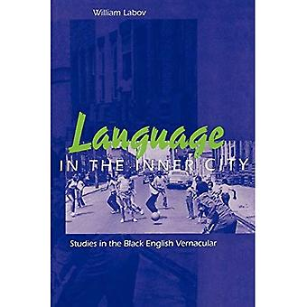 Language in the Inner City: Studies in the Black English Vernacular (Conduct & Communication Ser)