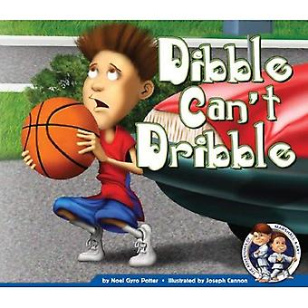 Dibble Can't Dribble (Adventures of Marshall & Art)