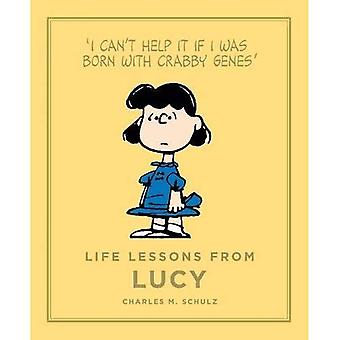 Life Lessons from Lucy: Peanuts Guide to Life
