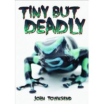 Tiny but Deadly (Wow! Facts (G))