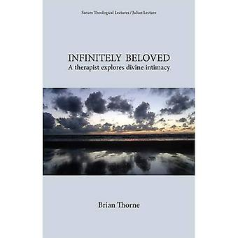 Infinitely Beloved: A Therapist Explores Divine Intimacy