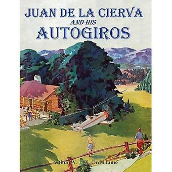 Juan de la Cierva och hans Autogiros