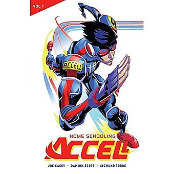 Accell Vol. 1: Home Schooling