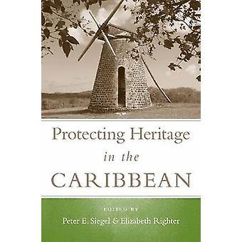 Att skydda kulturarvet i Karibien av Peter E. Siegel - Elizabeth R