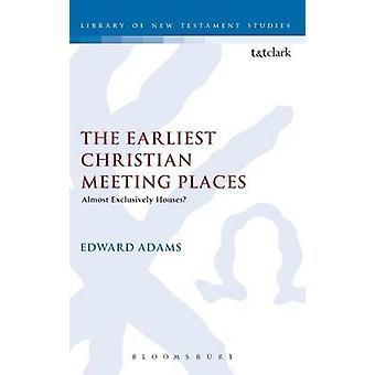 Den tidigaste kristna mötesplatser av Adams & Edward