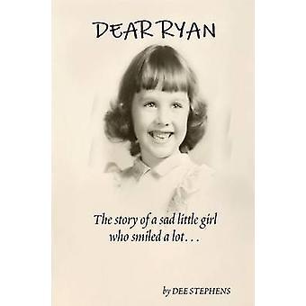 Dear Ryan by Stephens & Dee