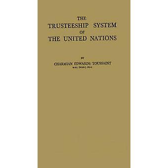 Il sistema di amministrazione fiduciaria delle Nazioni Unite di Toussaint & Charmian Edwards