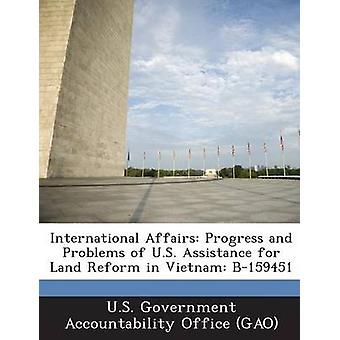 Internationella frågor framsteg och problem av USA: s stöd till jordreformen i Vietnam B159451 av U. S. Government Accountability Office
