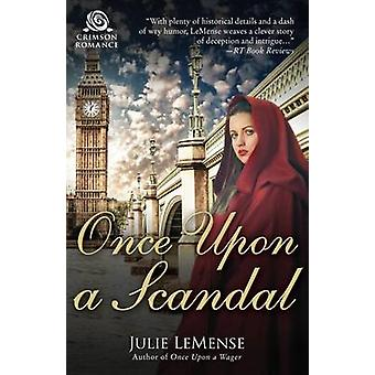 Once Upon a Scandal by LeMense & Julie