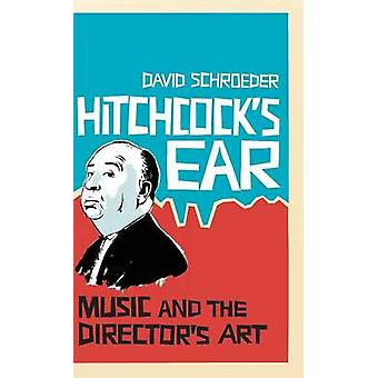 Hitchcocks Ear by Schroeder & David