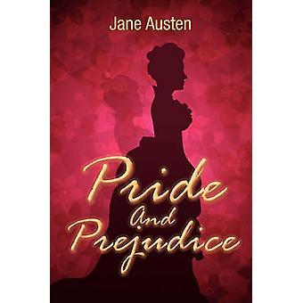 Pride and Prejudice by Austen & Jane