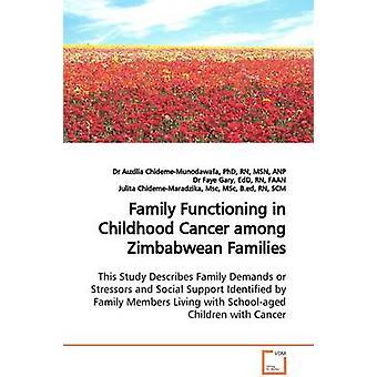 ChidemeMunodawafa & Dr. Auxilia によるジンバブエの家族間の小児がんにおける家族機能